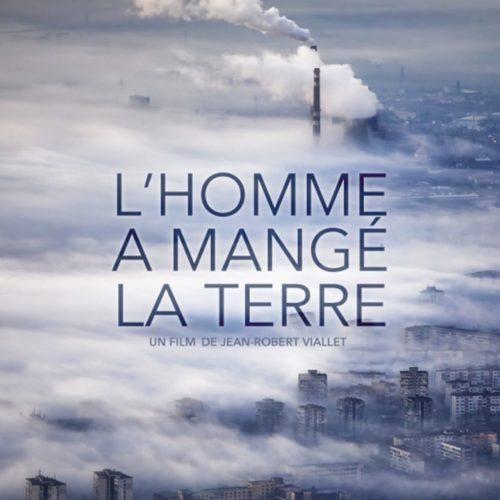 L'HOMME A MANGÉ LA TERRE